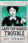 Lady Cop Makes Trouble (Kopp sisters)
