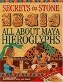 Secrets in Stone  All About Maya Hieroglyphics