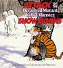 Attack of the Deranged Mutant Killer Monster Snow Goons (Calvin and Hobbes)