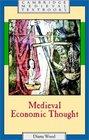 Medieval Economic Thought (Cambridge Medieval Textbooks)