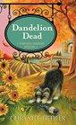 Dandelion Dead (Natural Remedies, Bk 4)