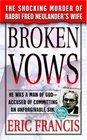 Broken Vows (St. Martin's True Crime Library)