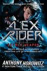 Alex Rider Secret Weapon Seven Untold Adventures From the Life of a Teenaged Spy