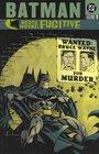 Batman: Bruce Wayne - Fugitive, Vol. 1