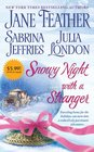 Snowy Night with a Stranger Snowy Night with a Highlander / When Sparks Fly / A Holiday Gamble