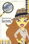 Clued In: Behind-the-Scenes Secrets #1 (Bratz)