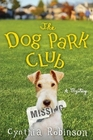 The Dog Park Club (Max Bravo, Bk 1)