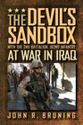 The Devil's Sandbox With the 2nd Battalion 162nd Infantry at War in Iraq