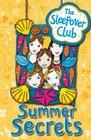The Sleepover Club Summer Secrets