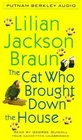 The Cat Who Brought Down the House (Cat Who...Bk 25) (Audio Cassette) (Unabridged)