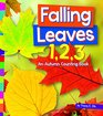 Falling Leaves 123 An Autumn Counting Book