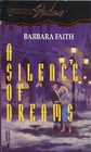 A Silence of Dreams