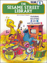 The Sesame Street Library Volume 5 Featuring the Letters J and K and the Number 5