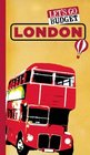 Let's Go Budget London The Student Travel Guide