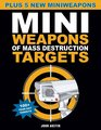 Mini Weapons of Mass Destruction Targets 100 Tear-Out Targets Plus 5 New Mini Weapons