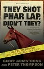 They Shot Phar Lap Didn't They The Truth Behind the 1930 Melbourne Cup