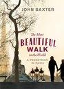 Most Beautiful Walk in the World A Pedestrian in Paris