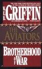 The Aviators (Brotherhood of War, Bk 8)