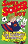 Super Soccer Boy and the Evil Electronic Bunnies