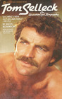Tom Selleck: An Unauthorized Biography