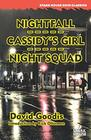 Nightfall / Cassidy's Girl / Night Squad