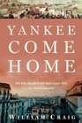 Yankee Come Home On the Road from San Juan Hill to Guantnamo
