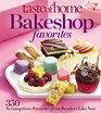 Taste of Home Bake Shop Favorites 350 Reader Recipes You'll Love