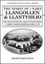 The Spirit of Llangollen  Llantysillo The 20th Century in Photographs