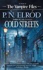 Cold Streets (Vampire Files, Bk 10)