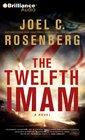 The Twelfth Imam (Twelfth Imam, Bk 1) (Audio CD) (Abridged)