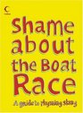 Shame About the Boat Race A Guide to Rhyming Slang