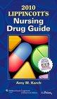 2010 Lippincott's Nursing Drug Guide Canadian Version