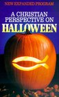 A Christian Perspective on Halloween New Expanded Program