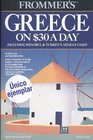 Frommer's Greece on 30 a Day 1988-89 Including Istanbul and Turkey's Aegean Coast