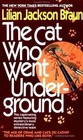 The Cat Who Went Underground (Cat Who...Bk 9)
