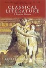 Classical Literature A Concise History