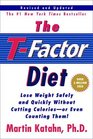 The T-Factor Diet