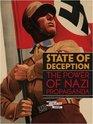 State of Deception The Power of Nazi Propaganda