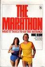 Marathon What It Takes to Go the Distance