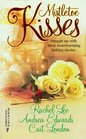Mistletoe Kisses: An Officer and a Gentleman / The Magic of Christmas / The Pendragon Virus (By Request)
