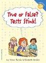 True or False Tests Stink
