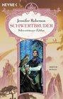 Schwertbruder Siebter Roman des Schwerttnzer- Zyklus