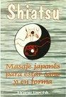 Shiatsu - Masaje Japones Para Estar Sano