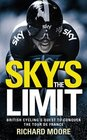 Sky's the Limit British Cycling's Quest to Conquer the Tour de France
