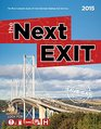 The Next Exit 2015 The Most Complete Interstate Hwy Guide