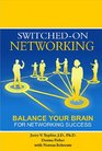 Switched-On Networking Balance Your Brain For Networking Success