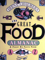 The Great Food Almanac A Feast of Facts from A to Z