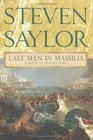 Last Seen in Massilia A Novel of Ancient Rome