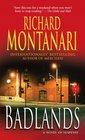 Badlands A Novel of Suspense