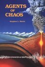 Agents of Chaos Earthquakes Volcanoes and Other Natural Disasters